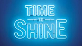 Time to Shine
